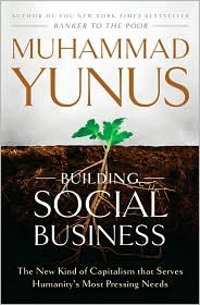 Yunus Building Social Business