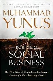 Yunus Building Social Business